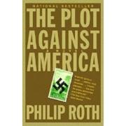 The Plot Against America, Paperback/Philip Roth