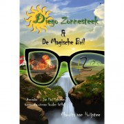 Diego Zonnesteek: De magische bril & De terugkeer van de adelaar - Maurits van Huijstee