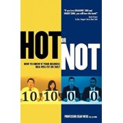 Hot or Not: How to Know If Your Business Idea Will Fly or Fail, Paperback/Prof Sean Evan Wise