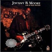 Video Delta Moore,Johnny B. - Live At Blue Chicago - CD