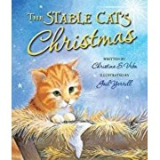 The Stable Cat's Christmas, Hardcover/Christina Vrba