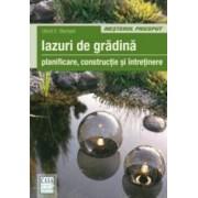 Iazuri De Gradina - Planificare Constructie Si Intretinere - Ulrich E. Stempel