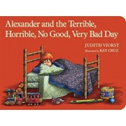 Alexander and the Terrible, Horrible, No Good, Very Bad Day, Hardcover/Judith Viorst