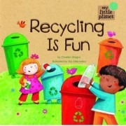 Recycling is Fun by Charles Chigna