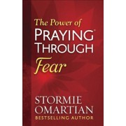 The Power of Praying(r) Through Fear, Paperback