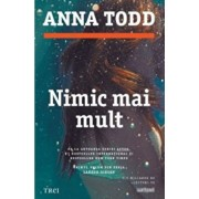 Nimic mai mult/Anna Todd