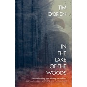 In the Lake of the Woods, Paperback/Tim O'Brien