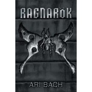 Ragnarok, Paperback/Ari Bach