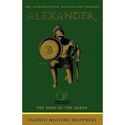 Alexander: The Ends of the Earth, Paperback/Valerio Massimo Manfredi
