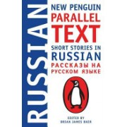 Short Stories In Russian: New Penguin Parallel Text(Paperback) (9780143118343)