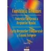 Constitutia Romaniei. Conventia europeana a drepturilor omului ed.7