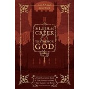 Elijah Creek & The Armor of God Vol. III: 5. The Haunted Soul, 6. The Angel of Fire, 7: The Carpet of Bones, Paperback/Lena Wood