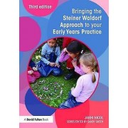 Bringing the Steiner Waldorf Approach to your Early Years Practice ...