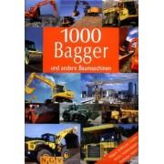 Willi Dolder - 1000 Bagger und andere Baumaschinen - Preis vom 02.04.2020 04:56:21 h
