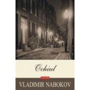 Ochiul - Vladimir Nabokov
