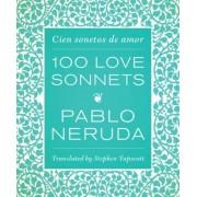 One Hundred Love Sonnets: Cien Sonetos de Amor, Hardcover