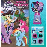 My Little Pony: The Movie: Movie Theater Storybook & Movie Projector(r), Hardcover/Rachael Upton
