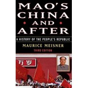 Mao's China and After: A History of the People's Republic, Third Edition, Paperback (3rd Ed.)/Maurice Meisner