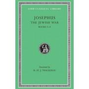 The Jewish War, Volume II: Books 3-4 (Josephus Flavius)(Cartonat) (9780674995369)