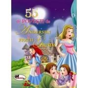 55 de povesti de Andersen si Fratii Grimm