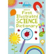 First Illustrated Science Dictionary by Kirsteen Robson