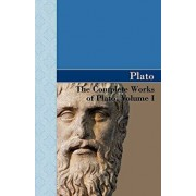 The Complete Works of Plato, Volume I, Paperback/Plato