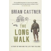 The Long Walk: A Story of War and the Life That Follows, Paperback