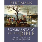 Eerdmans Commentary on the Bible, Hardcover/James D. G. Dunn