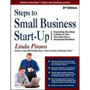 Steps to Small Business Start-Up: Everything You Need to Know to Turn Your Idea Into a Successful Business, Paperback/Linda Pinson