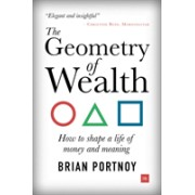 Geometry of Wealth - How to shape a life of money and meaning (Portnoy Brian)(Paperback) (9780857196712)