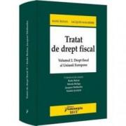 Tratat de drept fiscal. Volumul II. Drept fiscal al Uniunii Europene