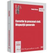 Cererile in procesul civil. Dispozitii generale