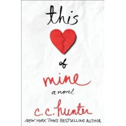 This Heart of Mine, Hardcover