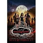 A Shade of Vampire 51: A Call of Vampires, Paperback/Bella Forrest