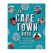Cape Town Book - A Guide to the City's History, People and Places (Brodie Nechama)(Paperback) (9781920545987)