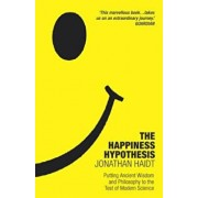 Happiness Hypothesis, Paperback/Jonathan Haidt