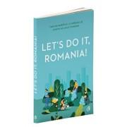 Let's do it, Romania!/Anca Vancu