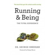 Running & Being: The Total Experience, Paperback