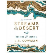 Streams in the Desert Morning and Evening: 365 Devotions, Hardcover/L. B. E. Cowman