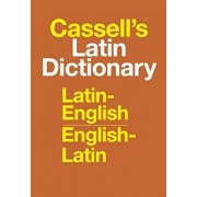 Cassell's Latin Dictionary: Latin-English, English-Latin, Hardcover/D. P. Simpson