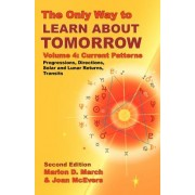 The Only Way to Learn about Tomorrow, Volume 4, Second Edition