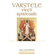 Editura Sophia Varstele vietii spirituale - paul evdokimov
