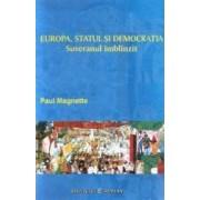 Europa Statul Si Democratia - Paul Magnette