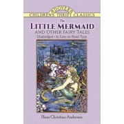 The Little Mermaid and Other Fairy Tales: Unabridged in Easy-To-Read Type, Paperback