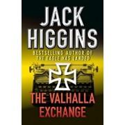 The Valhalla Exchange, Paperback/Jack Higgins
