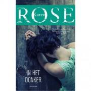In het donker - Karen Rose