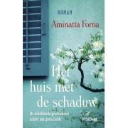 Aleid van Eekelen-Benders, Aminatta Forna, Marijke Versluys Het huis met de schaduw