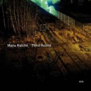 Manu Katche - Third Round (0602527321318) (1 CD)