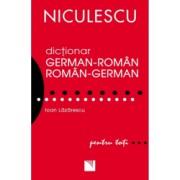 Dictionar german-roman/roman-german pentru toti 50.000 de cuvinte si expresii - Ioan Lazarescu