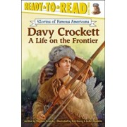 Davy Crockett: A Life on the Frontier, Paperback/Stephen Krensky